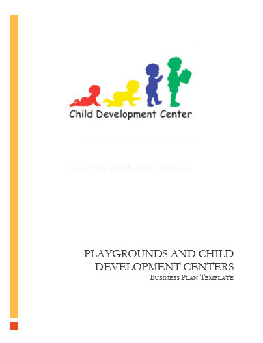 Playgrounds and Child Development Centers Business Plan Template